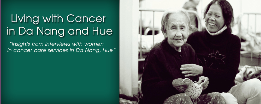 Living with Cancer in Da Nang and Hue